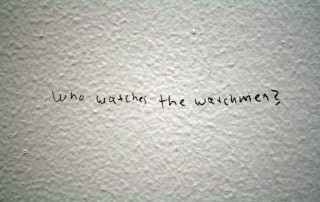 Who watches the watchmen