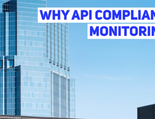 API Compliance Monitoring – Can you afford not to?
